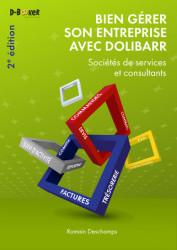 LIVRE: Bien gérer son entreprise avec Dolibarr (Sociétés de services et consultants) - 2e édition