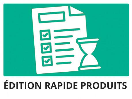 Edition rapide produits services