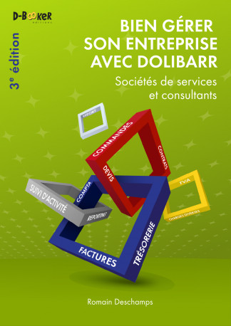 French Dolibarr book for independent consultants and service companies - 3rd Edition