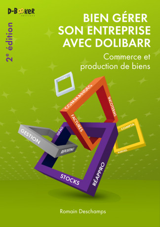 French Dolibarr book for for companies that produce or market goods - 2nd Edition